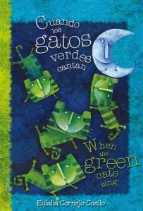 Cuando los gatos verdes cantan