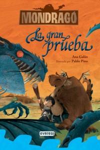 unademagiaporfavor-literatura-infantil-noviembre-2012-everest-mondrago-1-la-gran-prueba-ana-galan-portada
